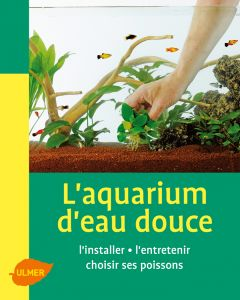Mini Maxi - L'Aquarium D'Eau Douce